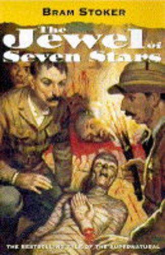 The Jewel of Seven Stars (Oxford Popular Fiction) By Bram Stoker