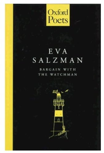 Bargain with the Watchman By Eva Salzman