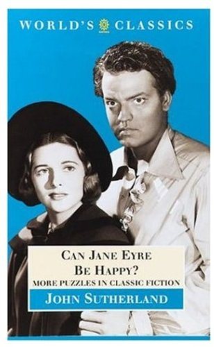 Can Jane Eyre be Happy? By J. A. Sutherland