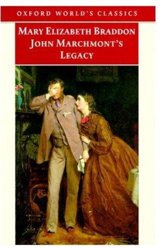 John Marchmont's Legacy By M. E. Braddon