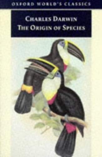 The Origin of Species (Oxford World's Classics) By Charles Darwin