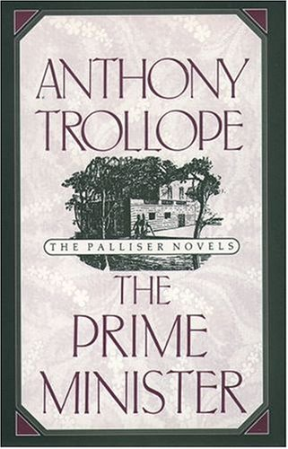 The Prime Minister (Oxford World's Classics) By Anthony Trollope