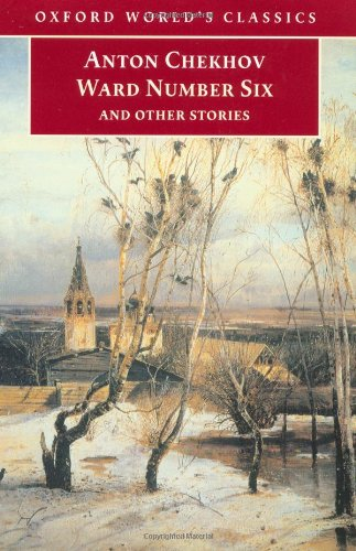 Ward Number Six and Other Stories by Anton Pavlovich Chekhov