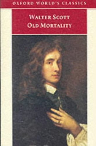 Old Mortality (Oxford World's Classics) By Sir Walter Scott