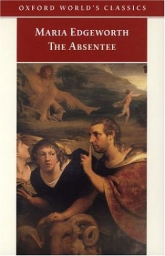 The Absentee By Maria Edgeworth
