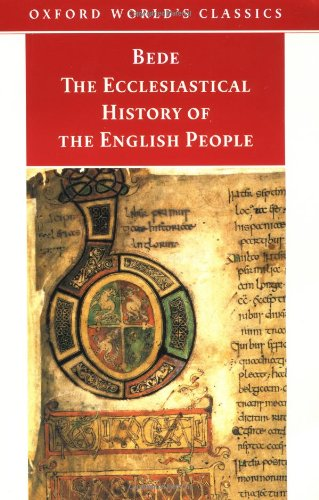 The Ecclesiastical History of the English People (Oxford World's Classics) By The Venerable Bede