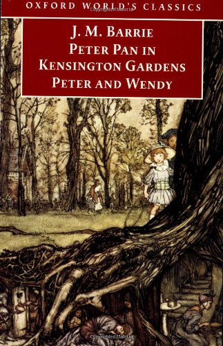 Peter Pan in Kensington Gardens/Peter and Wendy By Sir J. M. Barrie