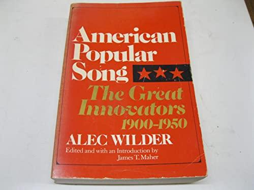 American Popular Song By Alec Wilder