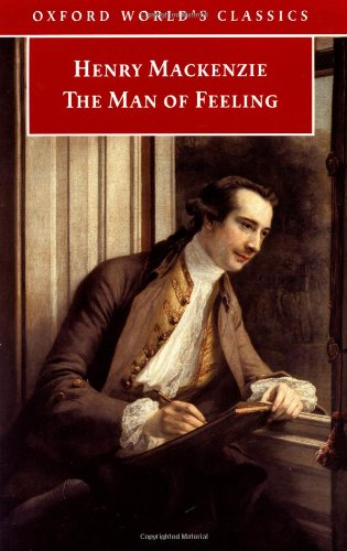The Man of Feeling (Oxford World's Classics) By Henry Mackenzie