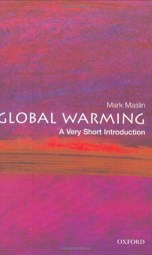 Global Warming: A Very Short Introduction By Mark A. Maslin