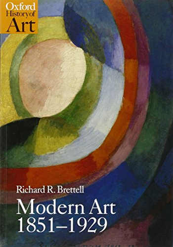 Modern Art 1851-1929 By Richard Brettell