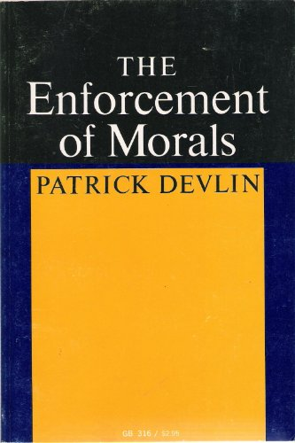 The Enforcement of Morals (Oxford Paperbacks) By Lord Devlin