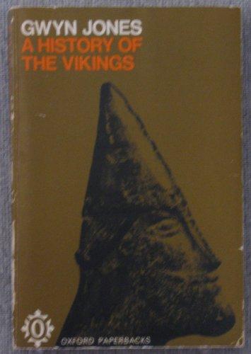 History of the Vikings By Gwyn Jones