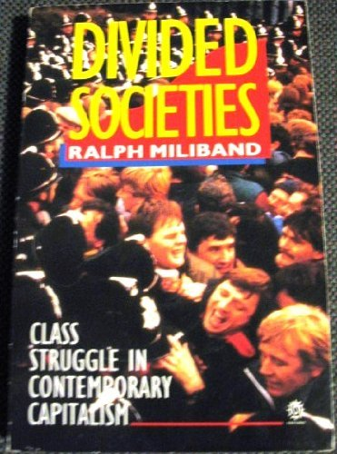 Divided Societies By Ralph Miliband
