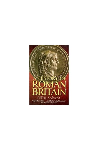 A History of Roman Britain By Peter Salway