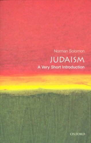 Judaism: A Very Short Introduction by Norman Solomon