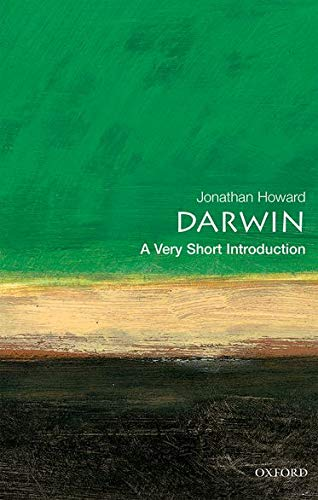 Darwin: A Very Short Introduction (Very Short Introductions) By Jonathan Howard