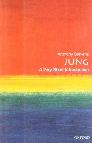 Jung: A Very Short Introduction (Very Short Introductions) By Anthony Stevens