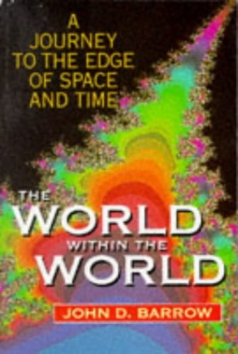 The World within the World By John D. Barrow