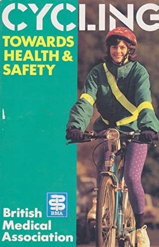 Cycling By Edited by British Medical Association