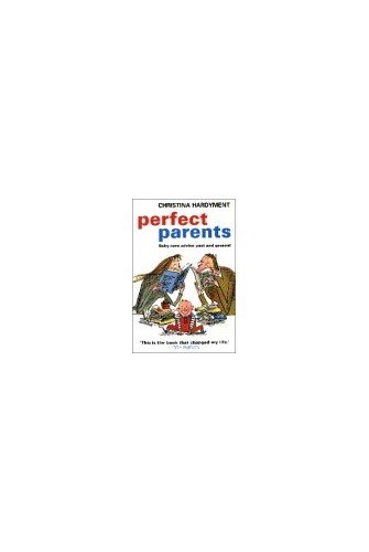 Perfect Parents By Christina Hardyment