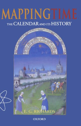 Mapping Time: The Calendar and its History by E.G. Richards