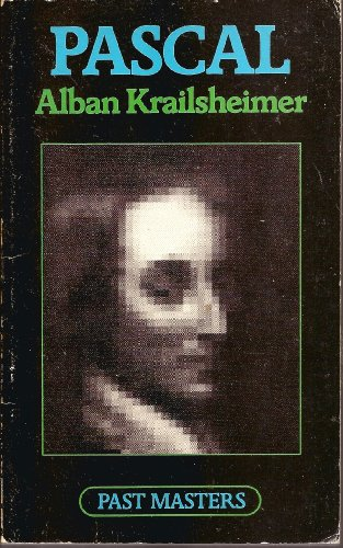 Pascal (Past Masters Series) By A. J. Krailsheimer