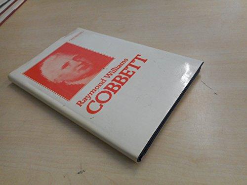 Cobbett By Raymond Williams