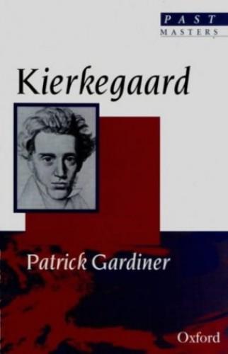 Kierkegaard By Patrick Gardiner
