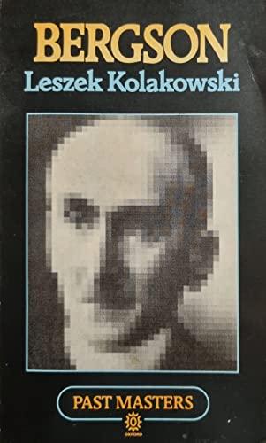 Bergson By Leszek Kolakowski
