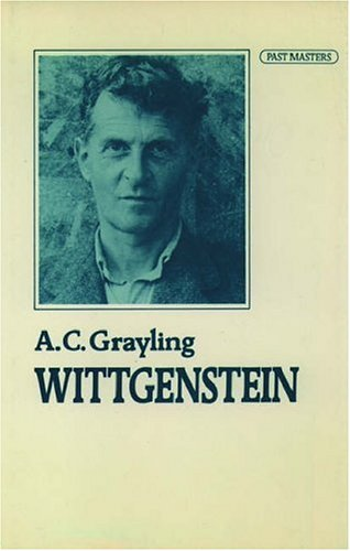 Wittgenstein (Past Masters) By A. C. Grayling