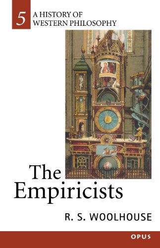 The Empiricists By R. S. Woolhouse (Reader in Philosophy, Reader in Philosophy, the University of York)