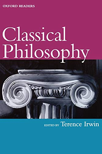 Classical Philosophy (Oxford Readers) By Edited by Terence H. Irwin