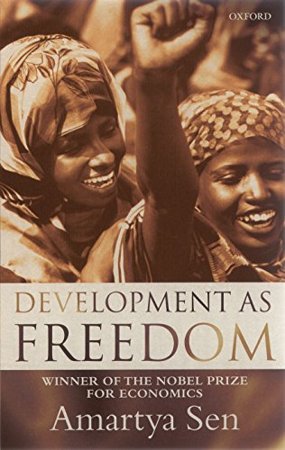Development as Freedom By Amartya Sen, FBA (Master, Trinity College, Cambridge)