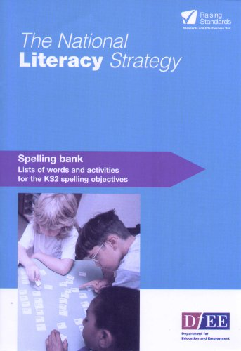 Key Stage Two Spelling Bank by Department of Education