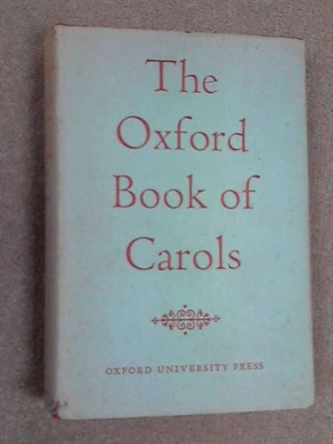 Oxford Book of Carols By Edited by Percy Dearmer