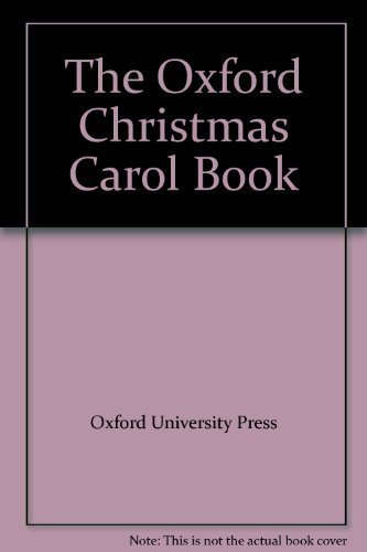 The Oxford Christmas Carol Book By John Richardson