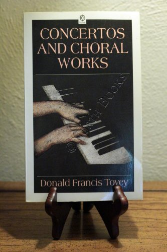 Essays in Musical Analysis By Sir Donald Francis Tovey