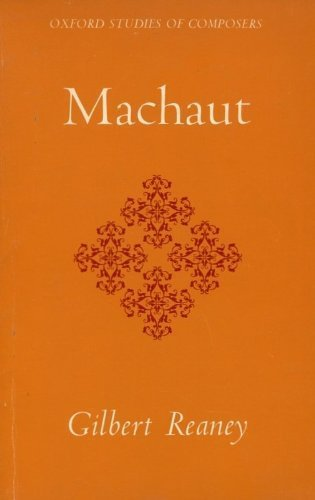 Machaut By Gilbert Reaney