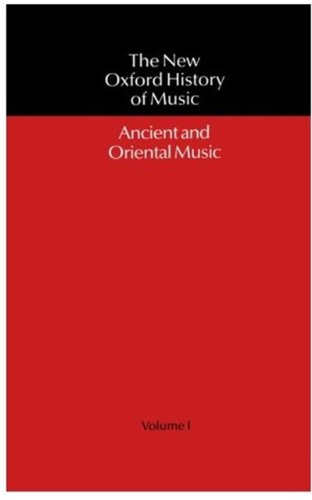 Ancient and Oriental Music By Volume editor Egon Wellesz