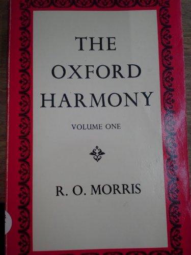 Oxford Harmony By Volume editor R. O. Morris