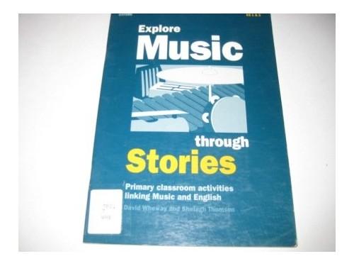 Explore Music Through Stories By David Wheway