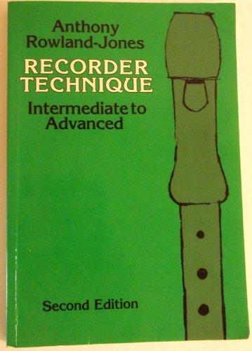 Recorder Technique By Anthony Rowland-Jones