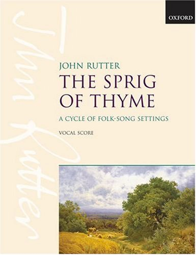 The Sprig of Thyme By John Rutter