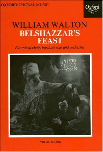 Belshazzar's Feast By By (composer) William Walton