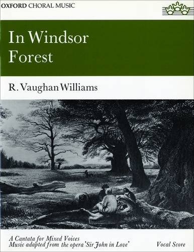 In Windsor Forest By By (composer) Ralph Vaughan Williams