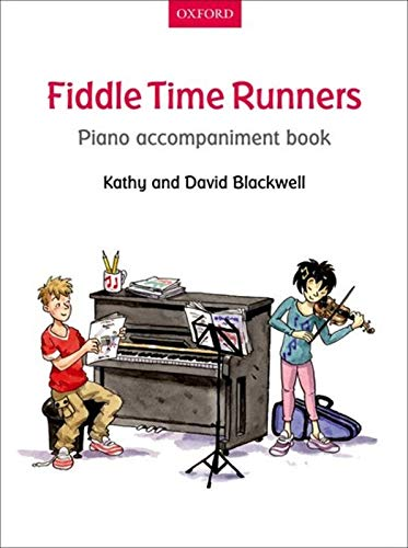 Fiddle Time Runners Piano Accompaniment Book By Kathy Blackwell