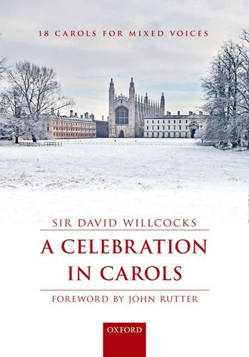 A Celebration in Carols By By (composer) Sir David Willcocks
