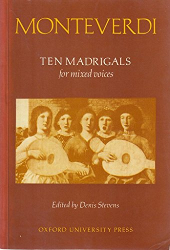 Ten Madrigals By Claudio Monteverdi