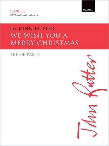 We Wish You a Merry Christmas By John Rutter